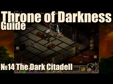 Throne Of Darkness 魔: Guide №14, Defeating The Dark Warlord!