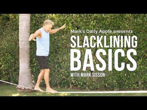 Slacklining Basics with Mark Sisson