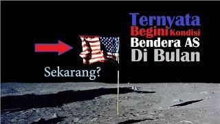 WOW,..Beginilah Kondisi Bendera AS yang berada di Bulan !
