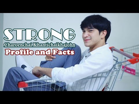 Strong Charoenchai (What The Duck The Series' OAT) Profile and Facts