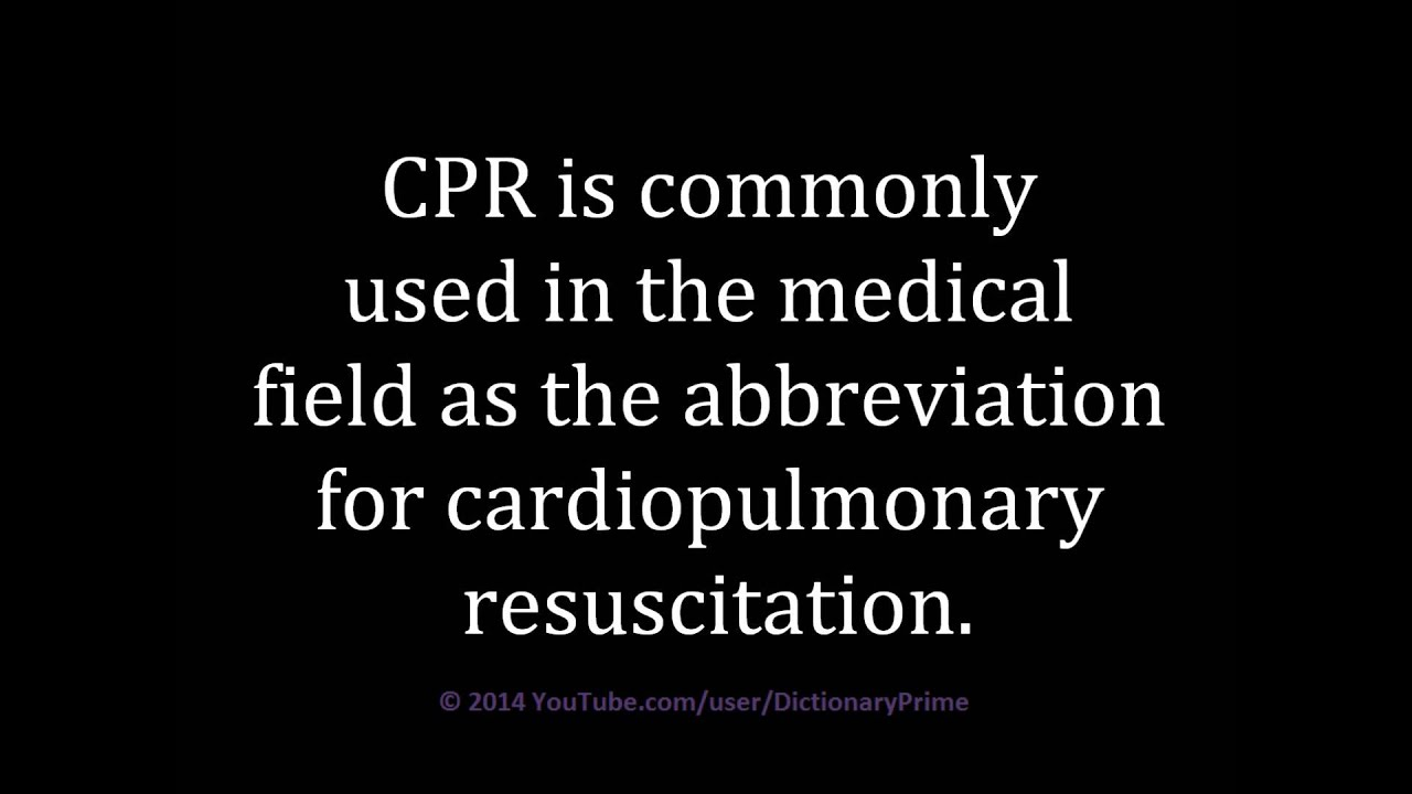 Meaning Of Cpr Medical Abbreviation Youtube