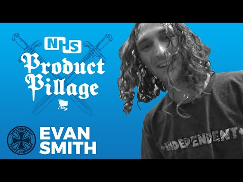 Evan Smith = the WILDEST Product Pillage yet? Watch To Win, Independent Trucks