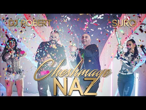 SURO & Deejay Robert - Cheshmaye Naz (NEW HIT 2020) Official Music Video