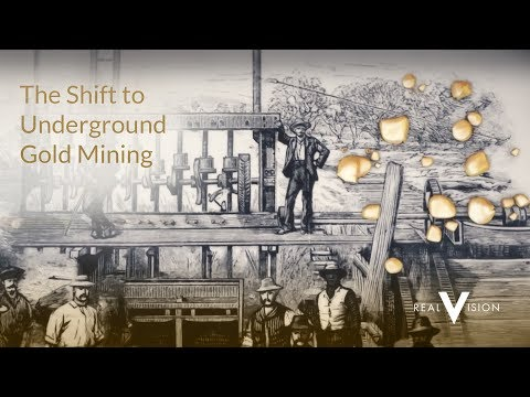 The Shift To Underground Gold Mining | Gold | Real Vision