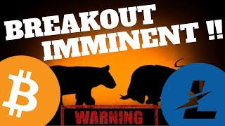 BREAKOUT IMMINENT!!! Bitcoin and Litecoin price prediction, ltc btc news