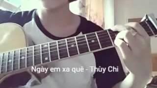 (Cover) Ngày em xa quê - Thùy Chi (ost Vòng eo 56)