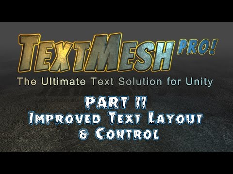 Introduction to Text Mesh Pro for Unity - Advanced Text Rendering