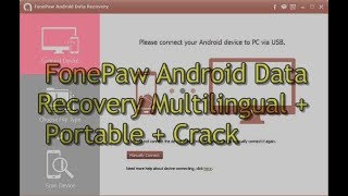 FonePaw Android Data Recovery Multilingual + Portable + Crack