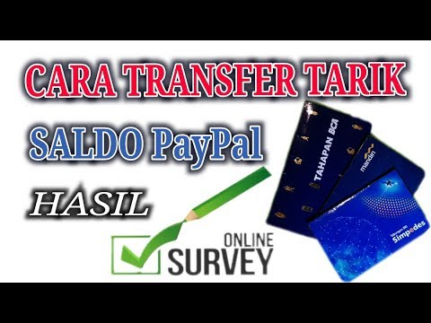 CARA TRANSFER TARIK SALDO PAYPAL HASIL SURVEY