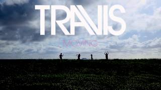 Travis - Moving