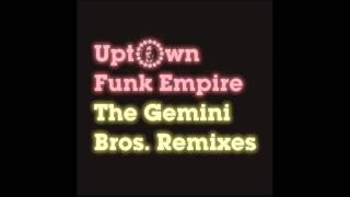 Uptown Funk Empire -- N.O.W. (feat. Juan Rozoff -- The Gemini Bros Midnight Edit)
