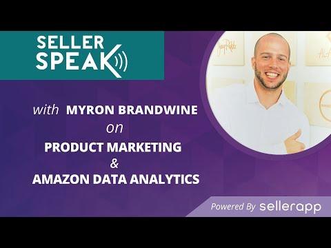 product-marketing-&-amazon-data-analytics-|-sellerspeak-with-myron-brandwine-|-ep.-4