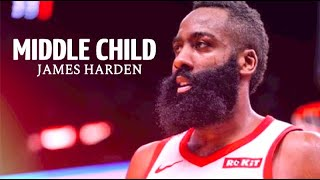 James Harden MVP Mix ~ Middle Child ᴴᴰ