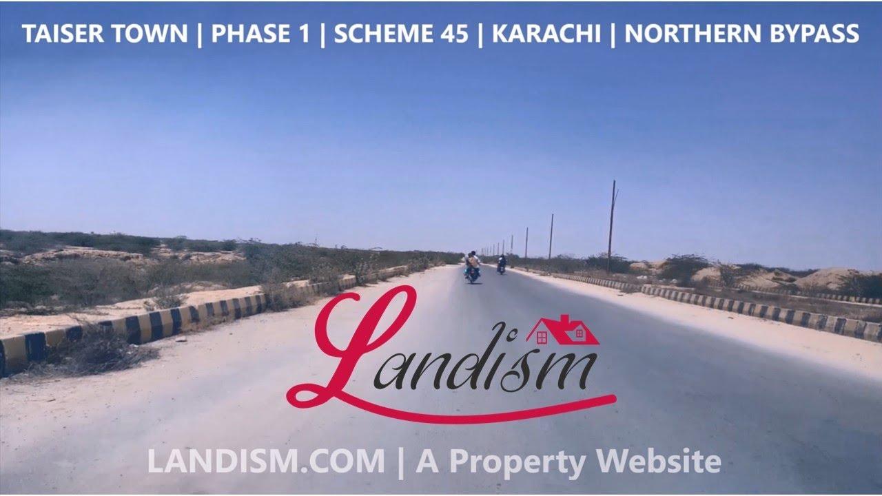Taiser Town | Phase 1 | Scheme 45 | Karachi | Northern Bypass
