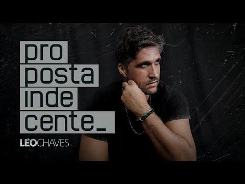 Proposta Indecente – Léo Chaves
