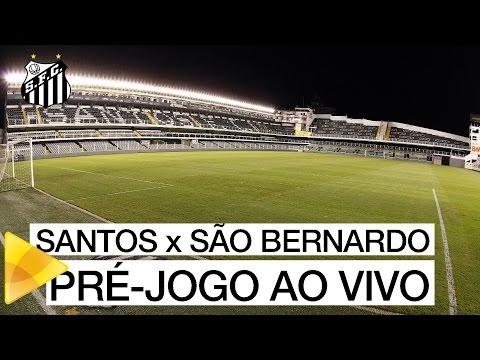 Santos x São Bernardo | PRÉ-JOGO AO VIVO | Paulistão (30/01/16)