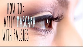 HOW TO Apply mascara with False Lashes