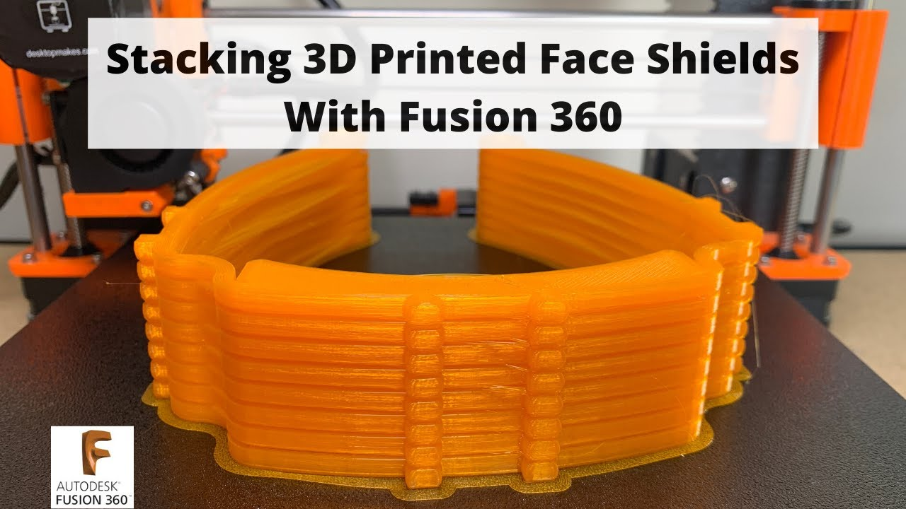 Stacking 3D Printed Face Shields in Fusion 360