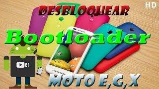 Desbloquear bootloader Moto E, Moto G, Moto X, Moto G2 generacion [Español]