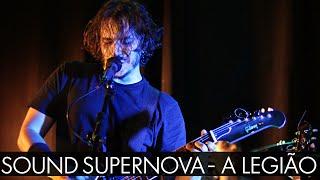 A Legiao - Sound Supernova - Ao vivo - A Autêntica - BH