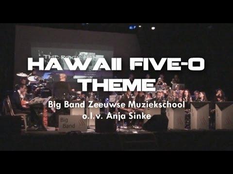 Hawaii Five-O Theme - Big Band Zeeuwse Muziekschool