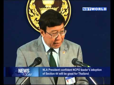 NLA President Confident NCPO Leader's Adoption of Section 44 will be Good