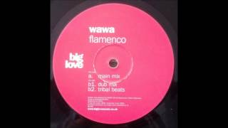 Wawa - Flamenco (Dub Mix)