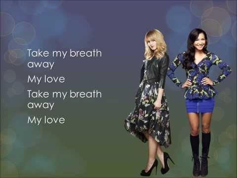 Glee - Take My Breath Away (lyrics)