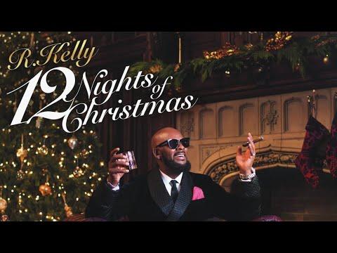 R Kelly  12 Nights of Christmas