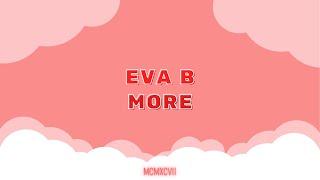 Eva B - MORE (Letra/Lyrics)
