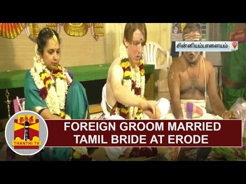 Foreign Groom married Tamil Bride in Indian Tradition at Erode | Thanthi TV