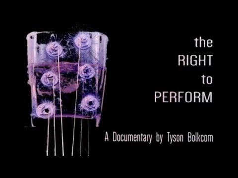 The Right to Perform: Documentary Teaser