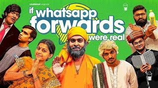 If WhatsApp Forward Messages Were Real | Chai Bisket