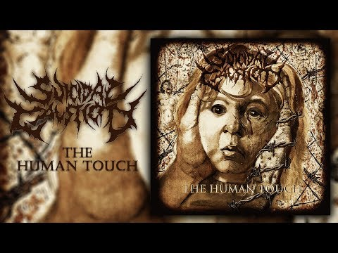 SUICIDAL CAUSTICITY - The Human Touch (Full Album-2017)