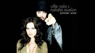 Ville Valo feat. Natalia Avelon - Summer Wine (HQ)