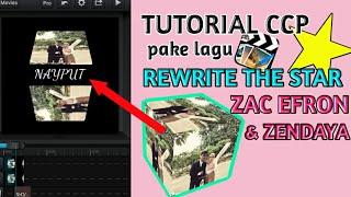 Download TUTORIAL TRANSISI CCP PAKE LAGU REWRITE THE STAR part 1| cara buat cube gampang! Mp3
