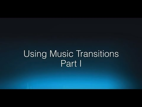 Wwise 201-07   Using Music Transitions Part I
