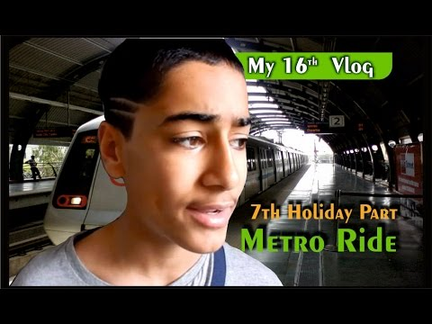 Metro Ride from Gurgaon to New Delhi Vlog 16