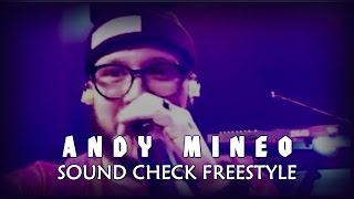 Andy Mineo - Sound Check Freestyle