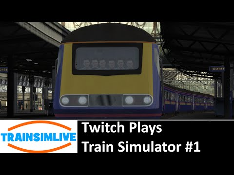 Twitch Plays Train Simulator #1 - Great Western Mainline, Class 43 HST