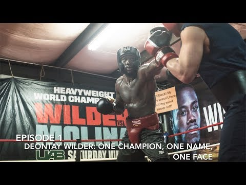 EPISODE 1-Deontay Wilder: One Champion, One Face, One Name DOCUMENTARY