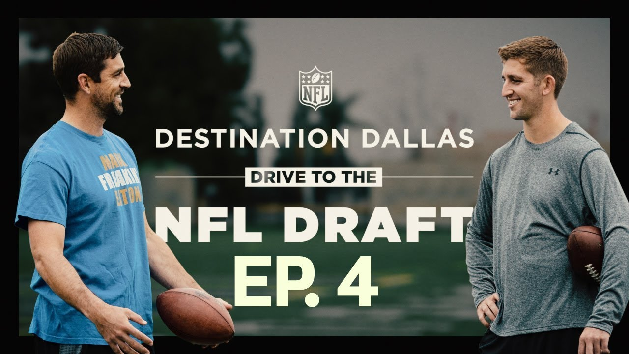 aaron-rodgers-mentors-josh-rosen-prospects-get-advice-from-nfl-players-drive-to-the-draft-ep-4