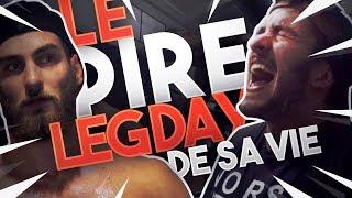 LE PIRE LEGDAY DE SA VIE ! (.ft un abonné)