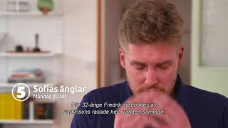 Sofias Änglar måndag 20.00 på Kanal 5