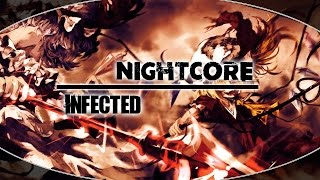 Nightcore - Infected [REQUEST]