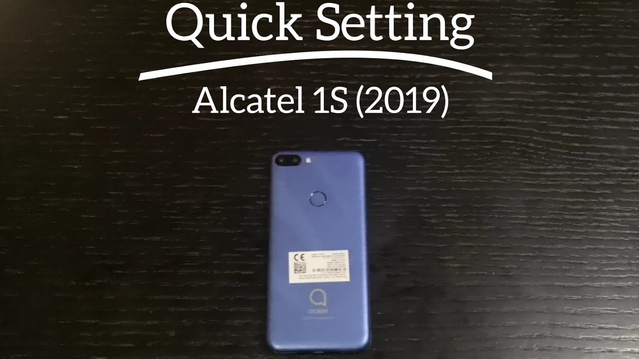 Smartphon Alcatel 1S Setup and First Look