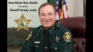 Sheriff Judd's Interview on One More Run Radio