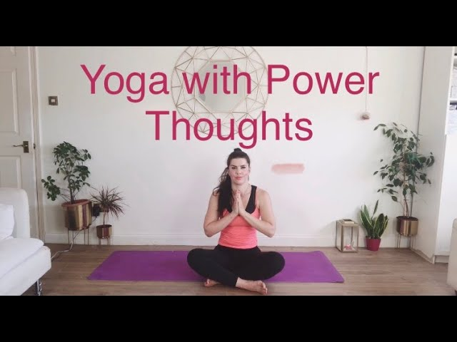 Yoga with Power Thoughts..