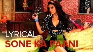 Sone Ka Paani | Full Lyrical Song | Badlapur