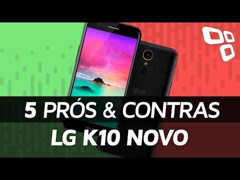 5 prós e contras do LG K10 Novo - TecMundo